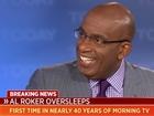 'Rip Van Roker': Al oversleeps, misses show