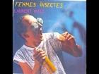 Laurent Puig - Femmes Insectes