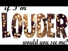 I'm Louder, Would you see me? One Shor Diall (1/3)