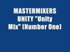 MASTERMIXERS UNITY - Unity MIX (number One)