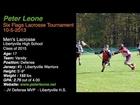 Peter Leone Six Flags Lacrosse Tournament 10-5-2013