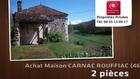 Vente - maison - CARNAC ROUFFIAC (46140)  - 10 000m²