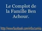 حقيقة  عياض بن عاشور - Le Complot de La Famille Ben Achour